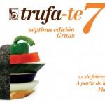 Trufa-Te 7 en Huesca